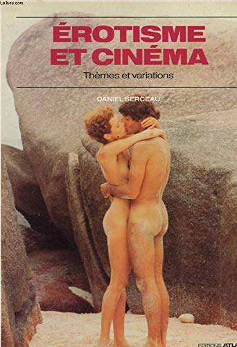 Erotisme et cinéma : Thèmes et variations