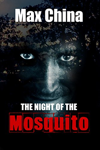 ebook: The Night of The Mosquito: A gripping psychological thriller (B013CQYHHA)