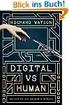 Digital vs Human: how we'll live, lov...
