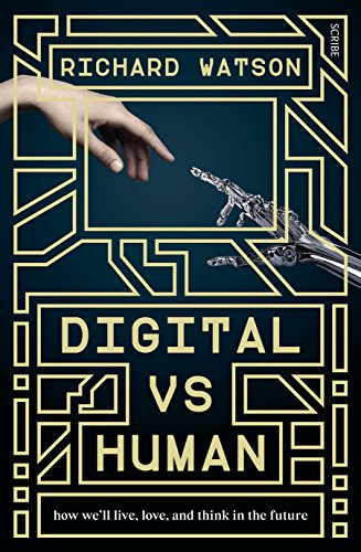 digital-vs-human-how-well-live-love-and-think-in-the-future