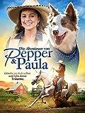 Die Abenteuer von Pepper und Paula