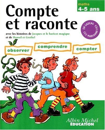 Compter et raisonner, 4-5 ans. Jacques et le haricot