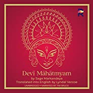 Devi Mahatmyam: The Glory of the Goddess