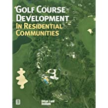 Golf Course Development in Residential Communities