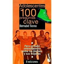 Adolescentes, las 100 preguntas clave(booket)