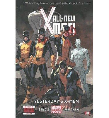 All-New X-Men: Yesterday's X-Men (marvel Now) Volume 1 (X-Men (Hardcover)) (Hardback) - Common