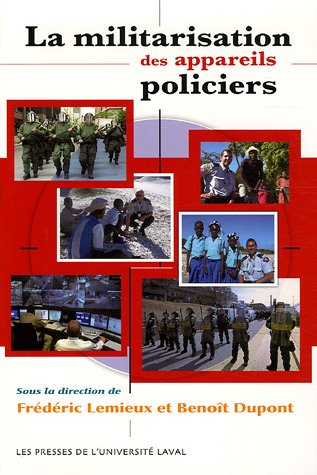 La militarisation des appareils policiers