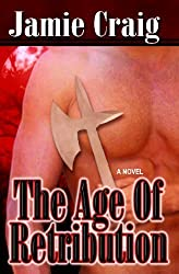 The Age Of Retribution (Book VIII of The Master Chronicles) by Jamie Craig (2008-11-14)
