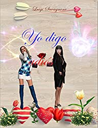 Yo digo adiós (Spanish Edition)