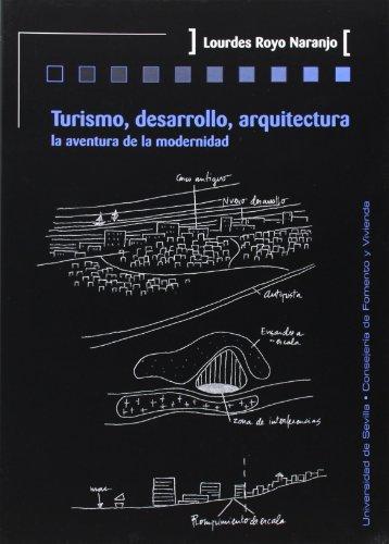 Turismo, desarrollo, arquitectura (Historia y Geografía)