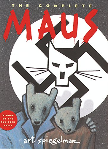 The Complete Maus: A Survivor's Tale: A Survivor's Tale : My Father Bleeds History and Here My Troubles Began (Pantheon Graphic Library)