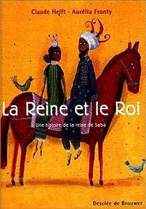 """Afficher """"La reine et le roi"""""""
