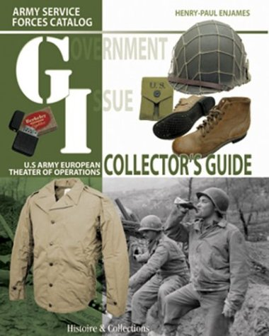 Government Issue: U.S. Army European Theater of Operations Collector Guide