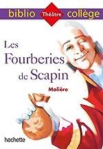 Bibliocollège - Les Fourberies de Scapin, Molière de Molière