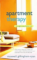 Apartment Therapy: The Eight-Step Home Cure by Maxwell Ryan (2006-03-28)