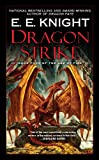 Dragon Strike: Book Four of the Age of Fire (English Edition)