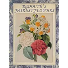 Redoute's Fairest Flowers (Art Reference) by William T. Stearn (1987-09-03)