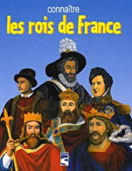 Connaître les rois de France