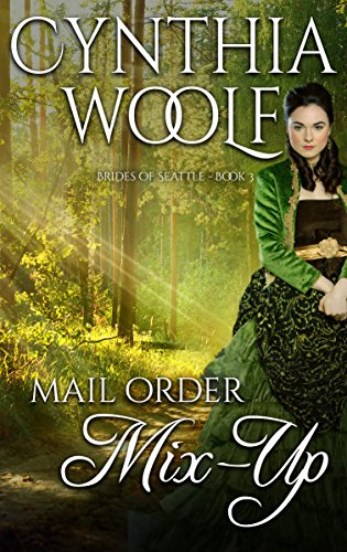 Mail Order Mix-Up (Brides of Seattle Book 3) (English Edition)