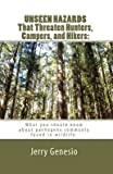 unseen hazards that threaten hunters campers and hikers what you should know about bacteria commonly found in wildlife by author jerry genesio published on june 2009