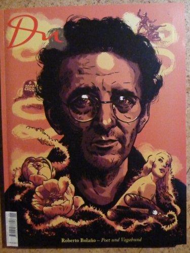 Nr.819 : Roberto Bolano - Poet und Vagabund