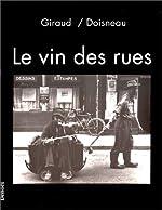 Le Vin des rues de Robert Giraud