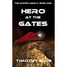 Hero at the Gates (The Hunter Legacy Book 9)