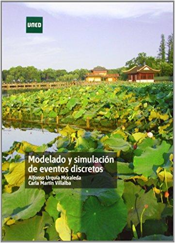 Modelado Y Simulación De Eventos Discretos (GRADO) de Alfonso URQUÍA MORALEDA (29 oct 2013) Tapa blanda