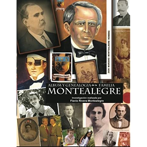 Album y Genealogia de la Familia Montealegre: Los Descendientes en Nicaragua - Tomo II: 2