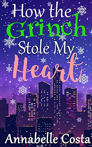 How the Grinch Stole My Heart (English Edition) (New Grinch York)