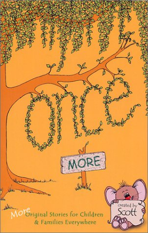 Once More: More Original Stories for Children & Families Everywhere