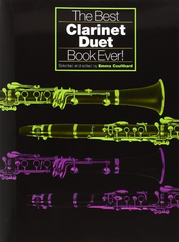 The Best Clarinet Duet Book Ever!