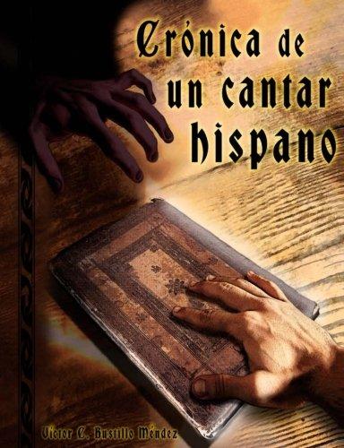 Crónica de un Cantar Hispano: La Leyenda del Stellarium Chronicorum nº 1: Volume 1