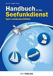 Handbuch für den Seefunkdienst: Sport- und Berufsschifffahrt