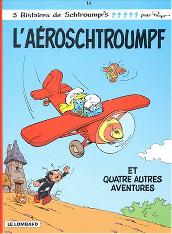 Les Schtroumpfs, Tome 14 : L'aéroschtroumpf