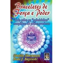 Braceletes De Forca E Poder (Em Portuguese do Brasil)