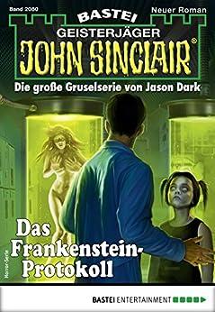 John Sinclair 2080 - Horror-Serie: Das Frankenstein-Protokoll