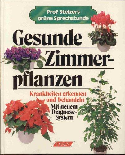 Falken-Vlg., Niedernh. Gesunde Zimmerpflanzen