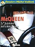 McQueen, l'homme mécanique