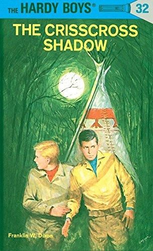 Hardy Boys 32: the Crisscross Shadow (The Hardy Boys, Band 32)