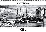 Ein Blick auf Kiel (Wandkalender 2019 DIN A2 quer): Ein ungewohnter Blick in harten Schwarz-Weiß-Bildern auf die Schleswig-Holsteinische ... (Monatskalender, 14 Seiten ) (CALVENDO Orte) - Markus W. Lambrecht