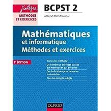 Mathématiques et informatique Méthodes et Exercices BCPST 2e année - 3e éd.