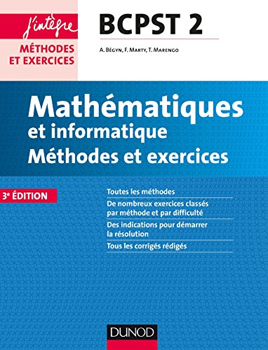 Mathmatiques et informatique Mthodes et Exercices BCPST 2e anne - 3e d.