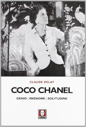 coco-chanel-genio-passione-solitudine