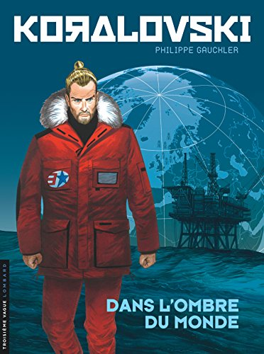 Koralovski - tome 2 - Dans l'Ombre du monde