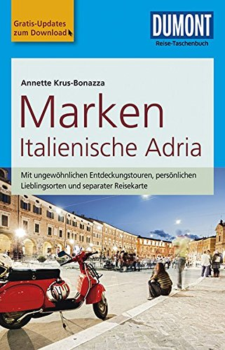 DuMont Reise-Taschenbuch Reiseführer Marken, Italienische Adria: mit Online-Updates als Gratis-Download