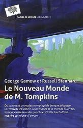 Le nouveau monde de M. Tompkins (nouvelle édition)