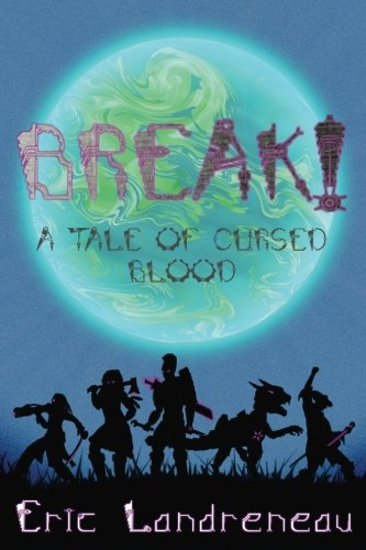 BREAK! A Tale of Cursed Blood