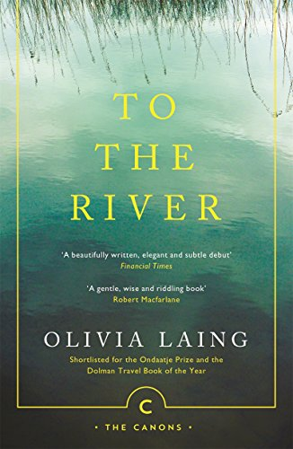 To the River: A Journey Beneath the Surface (Canons Book 71) (English Edition) (Irish Spring-sport)