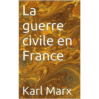 La guerre civile en France (Classiques du marxisme t. 10)